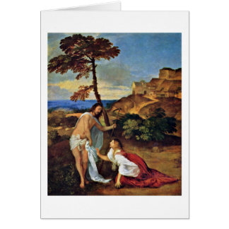 Noli Me Tangere By Titian Card