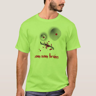 nom nom brains T-Shirt