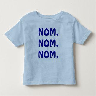 Nom. Nom. Nom. Toddler T-shirt