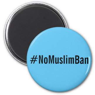 #NoMuslimBan, black letters on sky blue magnet