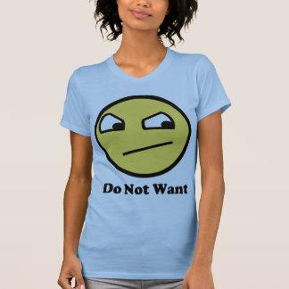 Non impressionnant ne voulez pas tshirts