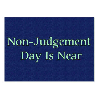 Non-Judgement Day Is Near Large Business Card