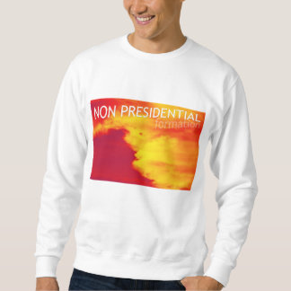 non presidential formation sweatshirt