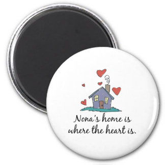 Nona's Home is Where the Heart is Magnet