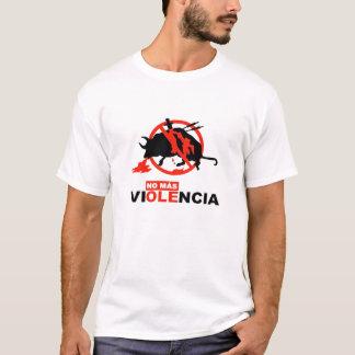NONMAS ANTITAURINOS VIOLENCE T-Shirt
