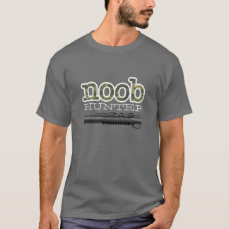 noob hunter T-Shirt
