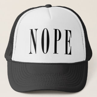 NOPE - Black Text Trucker Hat