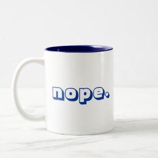 nope. Mug