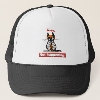 Nope Not Happening Calico Cat's Back Trucker Hat