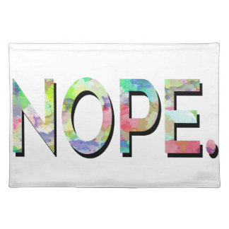 NOPE PLACEMATS