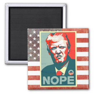 Nope to Donald Trump as President Square Magnet