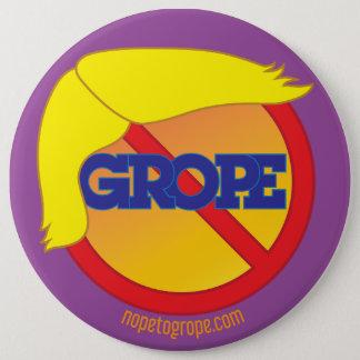NOPE to GROPE Orange Menace Round Pin