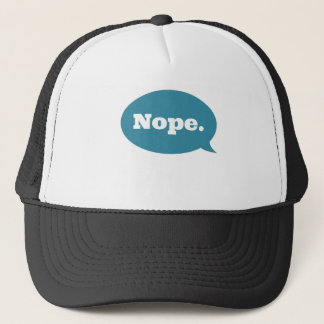 Nope Trucker Hat