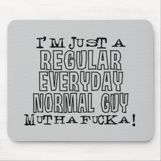 Normal Guy Mousepads