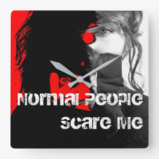 Normal People Scare Me Square Wall Clock