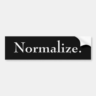 Normalize Bumper Sticker - Customized