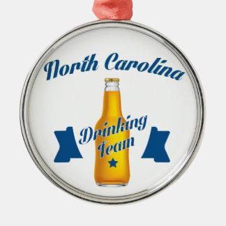 North Carolina Drinking team Metal Ornament