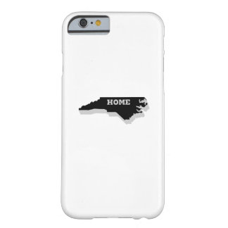 North Carolina is Home Love North Carolina Barely There iPhone 6 Case
