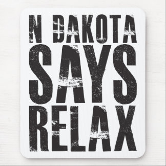 North Dakota Says Relax Mouse Pad