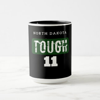 North Dakota Tough #11 Mug