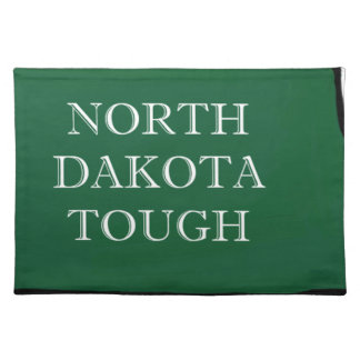 North Dakota Tough Placemat
