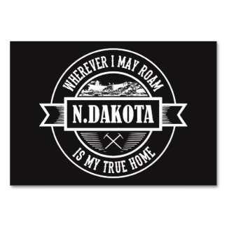 North Dakota : WHERE i MAY ROAM N DAKOTA Table Cards