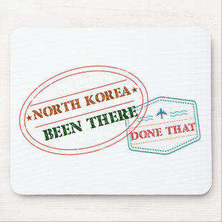 North Korea Been There Done That Mouse Pad