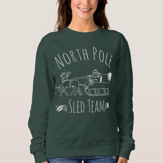 North Pole Sled Team Sweatshirt