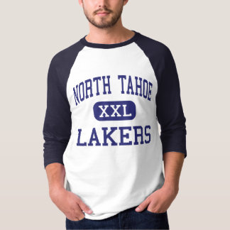North Tahoe - Lakers - High - Tahoe City Shirts