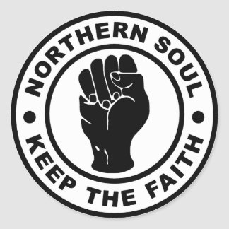 Northern Soul Keep The Faith Classic Round Sticker