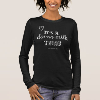 Northwest Mothers Milk Bank Donor Milk Thing Tee