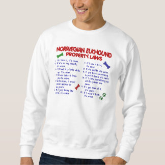 NORWEGIAN ELKHOUND Property Laws 2 Sweatshirt