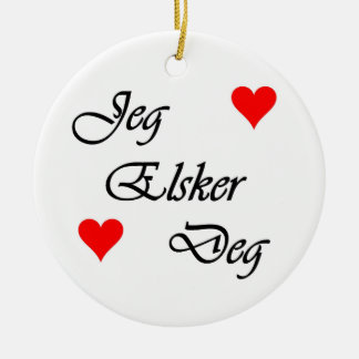 """Norwegian """"I love you"""" Norsk """"Jeg Elsker Deg"""" Round Ceramic Ornament"""