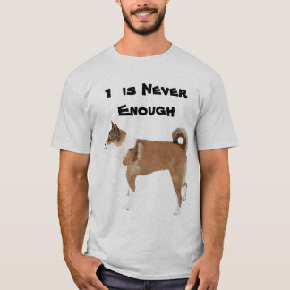 Norwegian Lundehund One is Never Enough T-Shirt