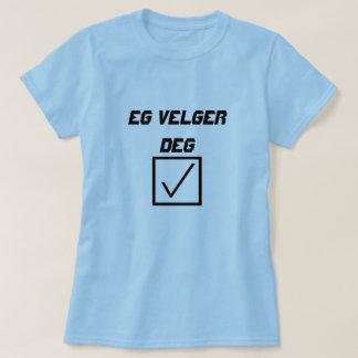 Norwegian Word Eg velger deg T-Shirt
