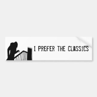 Nosferatu I Prefer Classics Bumper Sticker