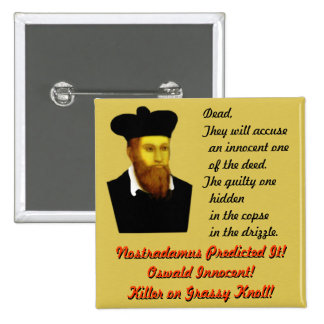 Nostradamus Predicted It! 2 Inch Square Button