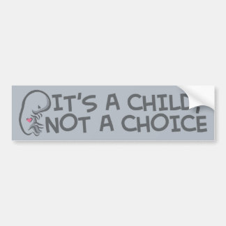 Not A Choice Bumper Stickers
