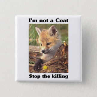 Not A Coat-Fox 2 Inch Square Button