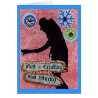 Not a Creature Was Stirring Card