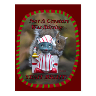 Not A Creature Was Stirring… YEAH RIGHT! Postcard