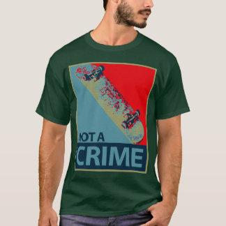 not-a-crime T-Shirt