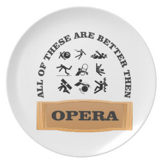 not a fan of the opera plate