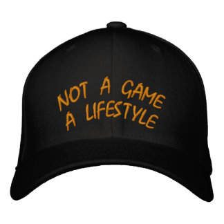 NOT A GAME A LIFESTYLE EMBROIDERED HAT