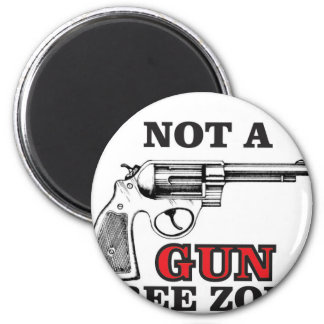 not a gun free zone tag 2 inch round magnet
