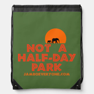 Not A Half-Day Park Sack Pack Drawstring Bag