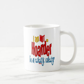 NOT a Hoarder 2 Coffee Mug