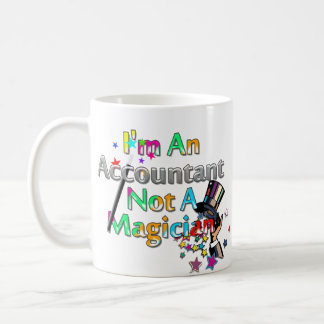 Not A Magician Coffee Mug