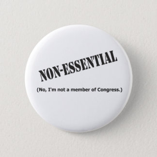 Not a member of Congress 2 Inch Round Button