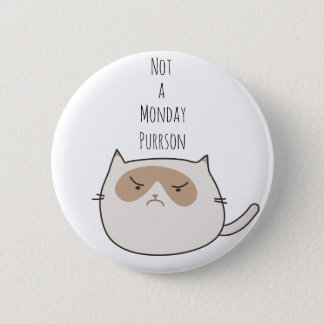 Not a Monday Purrson Grumpy Cat Pin